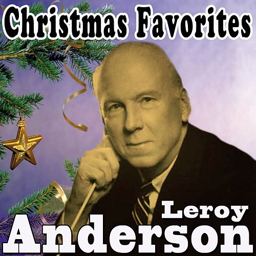 Christmas Favorites by Leroy Anderson