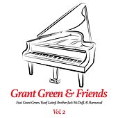 Play & Download Grant Green & Friends, Vol. 2 by Grant Green | Napster