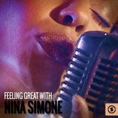 Feeling Great with Nina Simone by Nina Simone