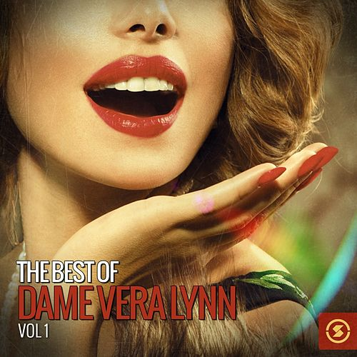 Play & Download The Best of Dame Vera Lynn, Vol. 1 by Vera Lynn | Napster