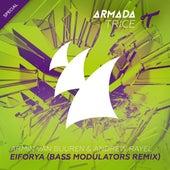 Play & Download EIFORYA (Bass Modulators Remix) by Armin Van Buuren | Napster