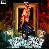 Play & Download Young B!tch by Lil' Debbie | Napster