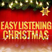 Play & Download Easy Listening Christmas by Various Artists | Napster