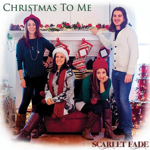 Play & Download Christmas to Me by Scarlet Fade | Napster