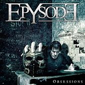 Play & Download Obsessions by Epysode | Napster