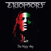 The Gipsy Way - Single by Ektomorf