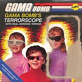 Play & Download Terrorscope by Gama Bomb | Napster