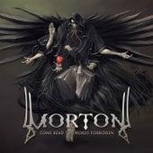 Come Read the Words Forbidden by Morton