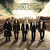 Play & Download More Than One Way Home by Voodoo Circle | Napster