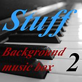 Play & Download Background Music Box, Vol. 2 by Stuff | Napster