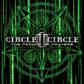 Play & Download The Middle of Nowhere by Circle II Circle | Napster
