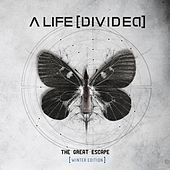 The Great Escape (Winter Edition) by A Life Divided