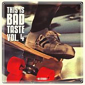 This Is Bad Taste, Vol. 4 by Various Artists
