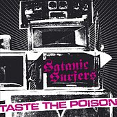 Taste the Poison by Satanic Surfers