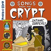 Songs from the Crypt by Satanic Surfers