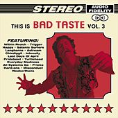 This Is Bad Taste, Vol. 3 von Various Artists