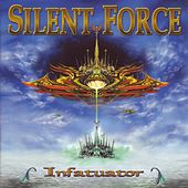 Play & Download Infatuator by Silent Force | Napster