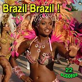 Play & Download Brazil Brazil! by Various Artists | Napster