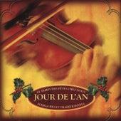 Les temps des fêtes chez nous: Jour de l'An (Folklores et traditionnels) by Various Artists