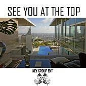 Play & Download See You at the Top by Various Artists | Napster