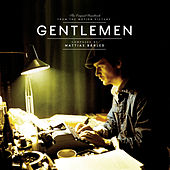 Gentlemen (Original Motion Picture Soundtrack) by Mattias Bärjed