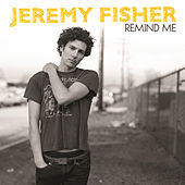 Remind Me by Jeremy Fisher