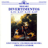 Mozart: Divertimentos by The Franz Liszt Chamber Orchestra (Budapest)