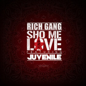 Play & Download Sho Me Love by Rich Gang | Napster