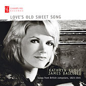 Love's Old Sweet Song by James Baillieu