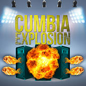 Play & Download Cumbia Explosion by Various Artists | Napster