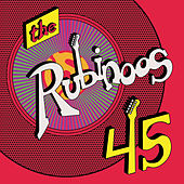 45 by The Rubinoos