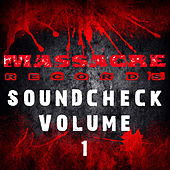 Play & Download Massacre Soundcheck Volume 1 by Various Artists | Napster