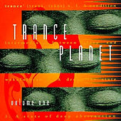Play & Download Trance Planet Vol. 1 by Various Artists | Napster