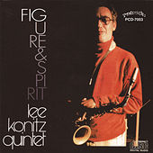 Figure & Spirit by Lee Konitz