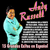 Play & Download Andy Russell 15 Grandes Exitos en Español by Andy Russell | Napster