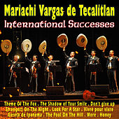 International Successes by Mariachi Vargas de Tecalitlan