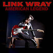 American Legend by Link Wray