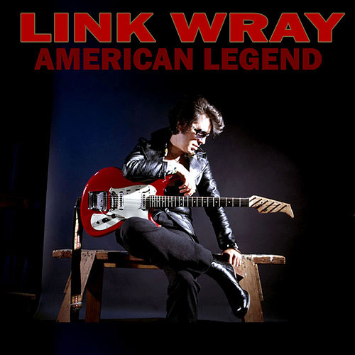 Play & Download American Legend by Link Wray | Napster
