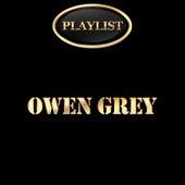 Owen Grey Playlist by Various Artists