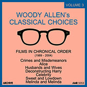 Play & Download Woody Allen's Classical Choices, Vol. 3 by Various Artists | Napster