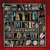 Play & Download Music to Loon By by Patto | Napster