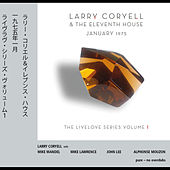 Play & Download January 1975 - Livelove Series, Vol. 1 by Larry Coryell | Napster