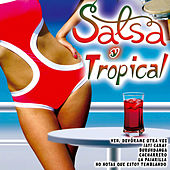 Play & Download Salsa y Tropical by Various Artists | Napster