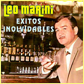 Play & Download Exitos Inolvidables by Leo Marini | Napster