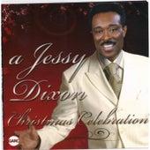 A Jessy Dixon Christmas Celebration by Jessy Dixon