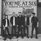 Play & Download Forgive And Forget by You Me At Six | Napster
