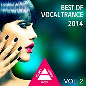 Play & Download Best Of Vocal Trance 2014, Vol. 2 - EP by Various Artists | Napster
