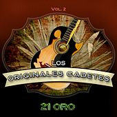 Play & Download Serie de Oro:  21 Éxitos, Vol. 2 by Los Cadetes De Linares | Napster