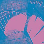 Play & Download Shine by Tony Rivers | Napster