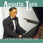 Play & Download Los Boleros de Agustin Lara by Agustín Lara | Napster